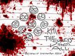 Kill The Smileys Them All