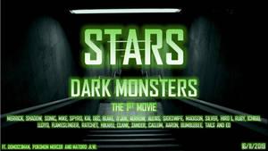 STARS: Dark Monsters - The 1st Movie Full Teaser