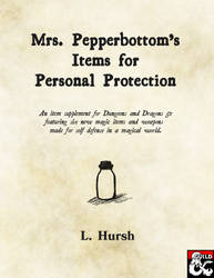 Mrs. Pepperbottom's Items for Personal Protection