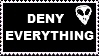 Deny Everything Stamp by jingoist