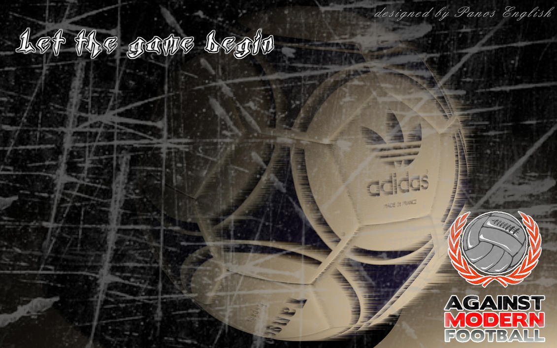 Football wallpaper - Against modern football by PanosEnglish