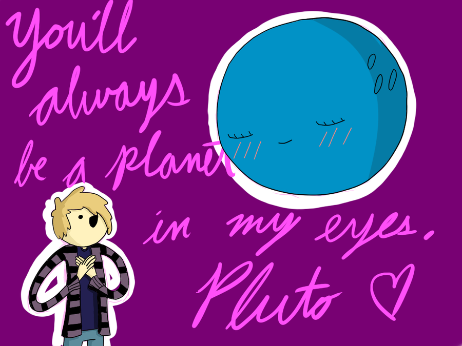 Pluto and Me by GrimStarable