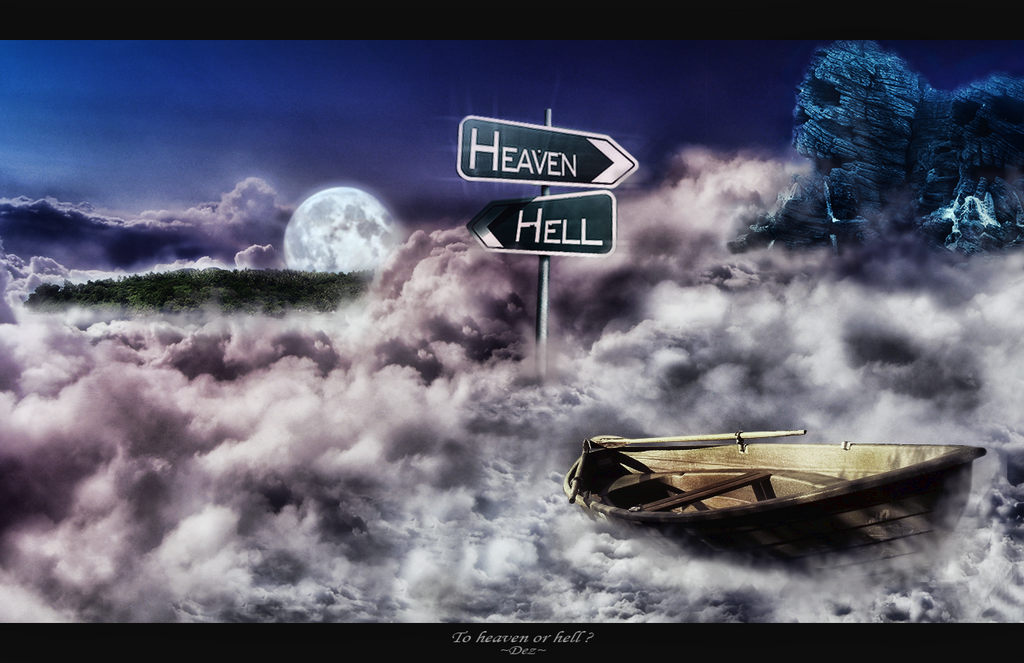 To Heaven or Hell ? *update*