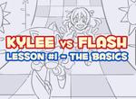 KYLEE vs FLASH Lesson #1 - LINK IN DESCRIPTION!