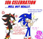 10k Celebration...Sorta