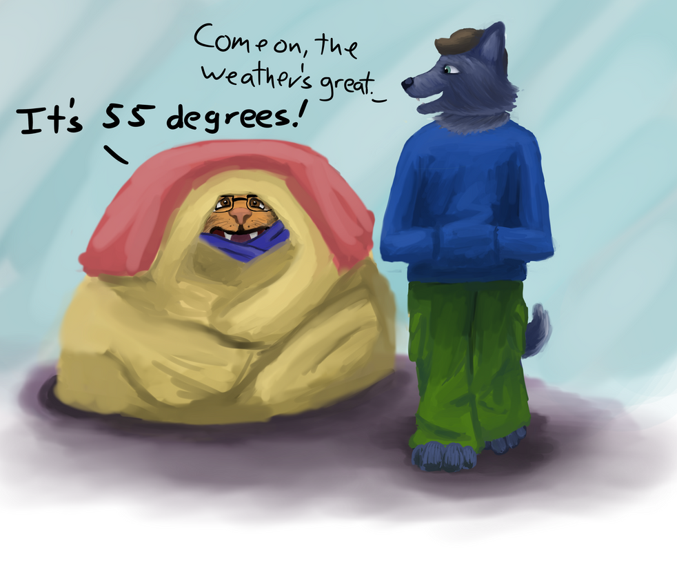 Silly Me when Cold by RandomKooldude