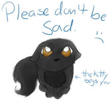 The Kitty Begs You by tibek