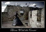 Alone with the Crows
