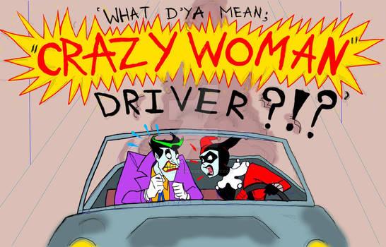 Crazy Woman Driver