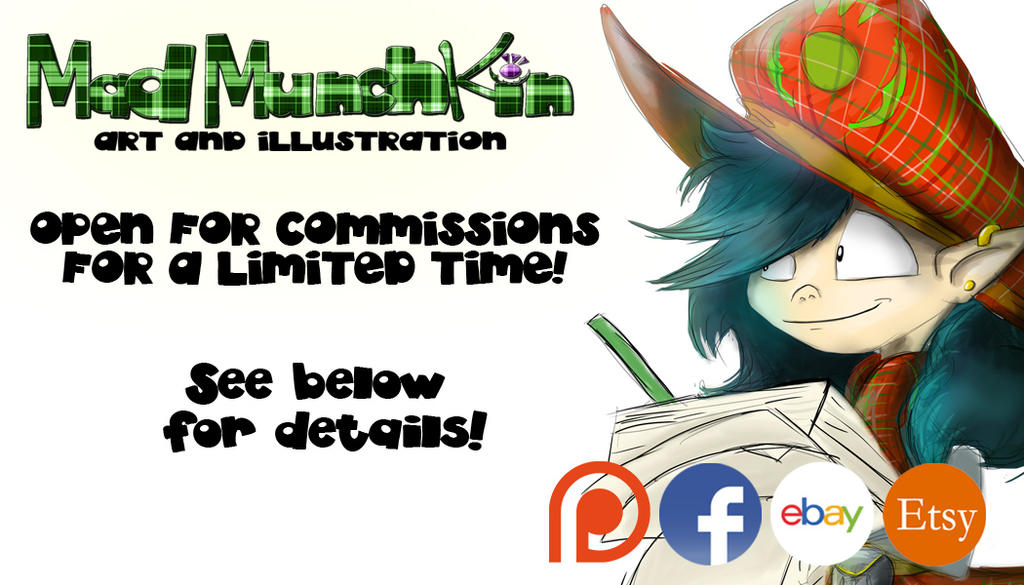 Open For Commissions April 2016 by Mad--Munchkin