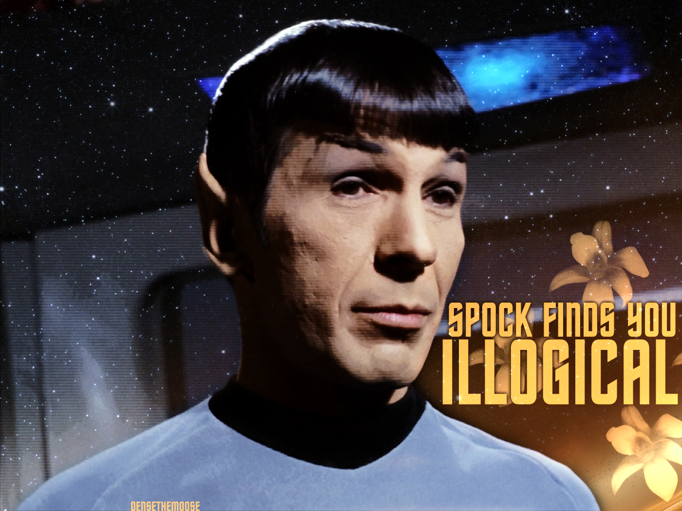 http://fc00.deviantart.net/fs46/f/2009/191/1/1/Spock_Finds_You_Illogical_by_densethemoose.jpg