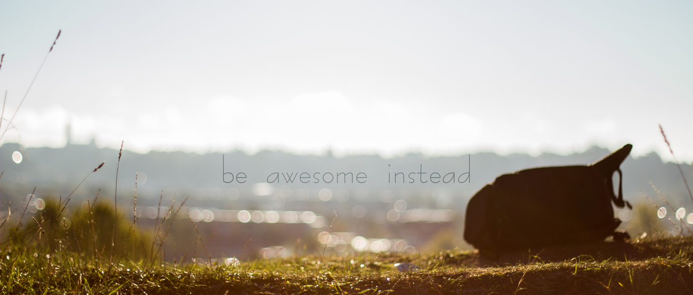 Be awesome on an awesome day by TomasLiutvinas