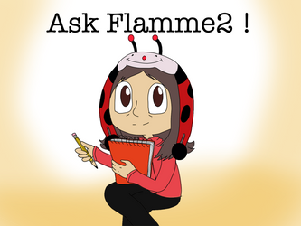 Ask Flamme2 Now! by Flamme2