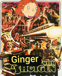 Ginger with a Shotgun.