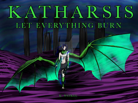 Katharsis - LET EVERYTHING BURN.