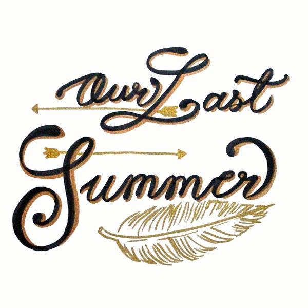 Our Last Summer by JasonAvenger23