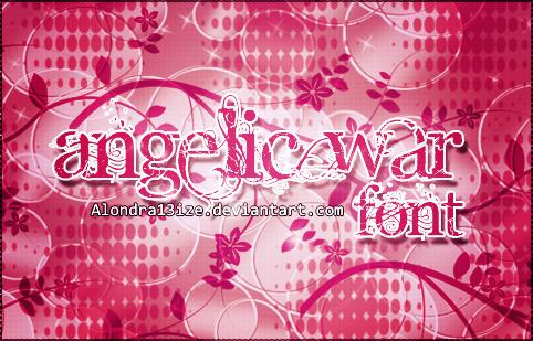 AngelicWar Font by alondra13ize