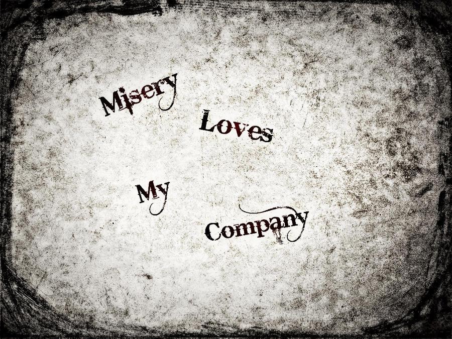 Misery Loves My Company Wallpaper By Asinnotatragedy ...