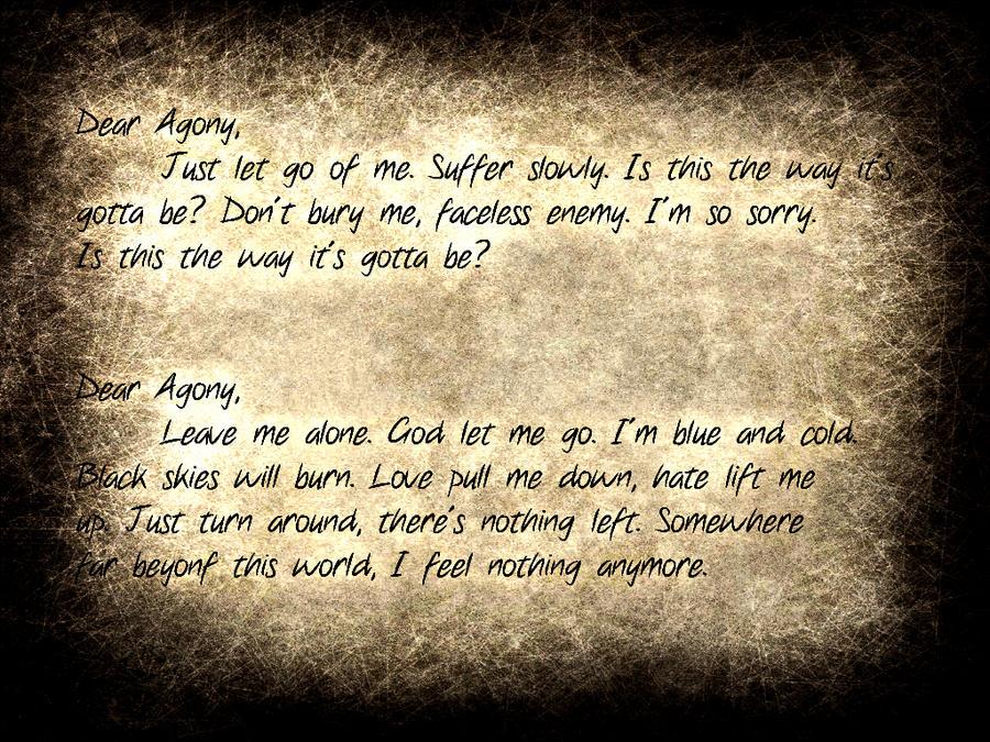 Dear Agony... by asinnotatragedy on DeviantArt