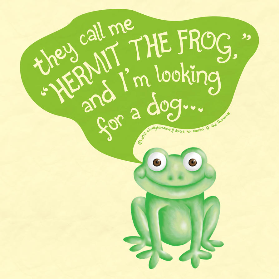 hermit the frog