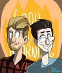 Rhett and Link :D