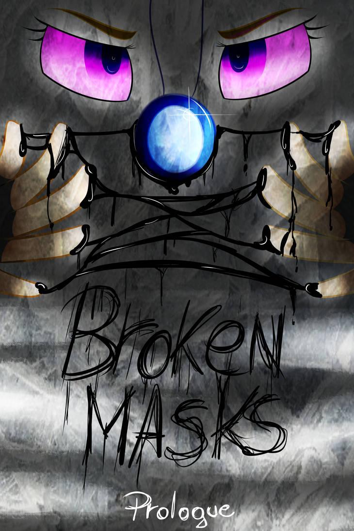 Broken Masks COMIC by Dapple-ishh on DeviantArt