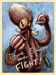 Drunk Octopus