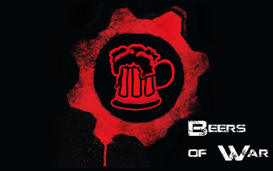 Beers Of War By Chainsawsareawesome On DeviantArt