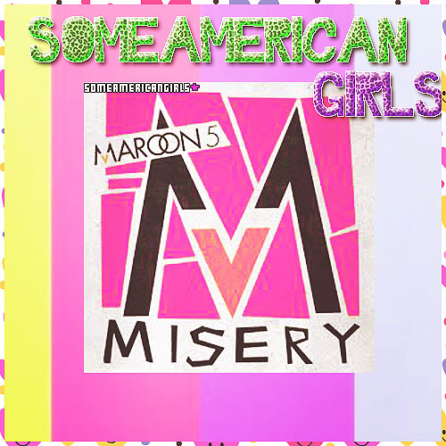 Maroon 5 Magic Mp3 Download: +Misery Maroon 5 Mp3 By SomeAmericanGirls On DeviantArt