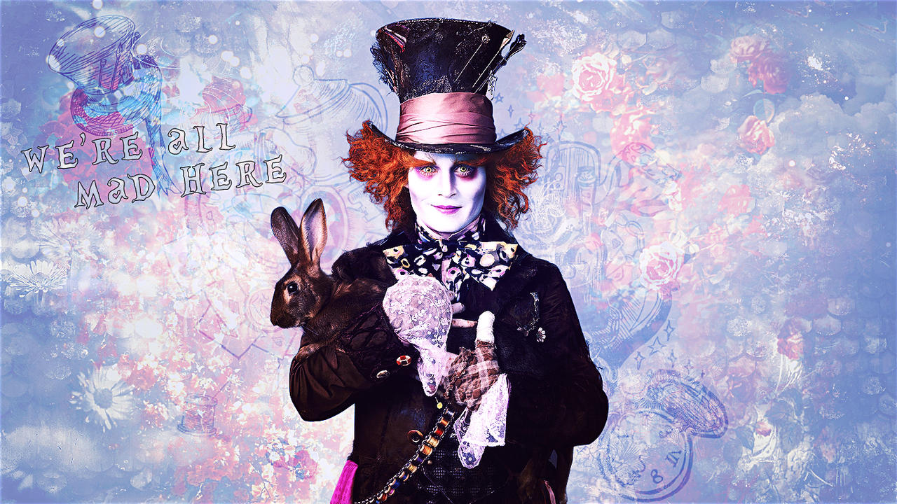 We Re All Mad Here By Super Fan Wallpapers On Deviantart