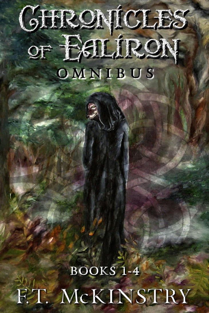 Cover Art, Chroniclesof Ealiron Omnibus by ftmckinstry