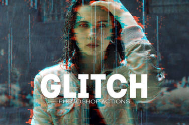Pro Glitch Photoshop PSD Actions by symufa