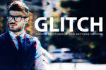 Free Glitch Effect PSD Photoshop Action Kit by symufa