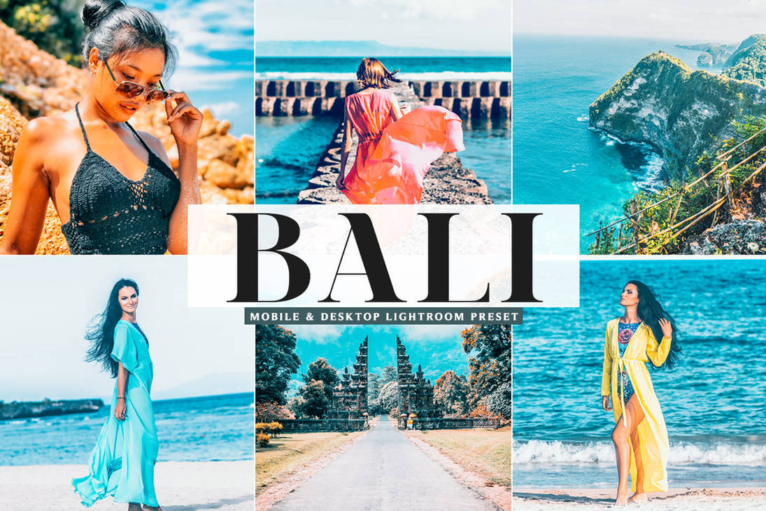 Bali Mobile And Desktop Free Lightroom Preset by symufa on DeviantArt