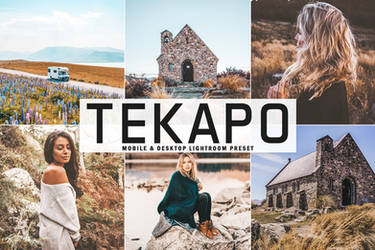 Free Tekapo Mobile And Desktop Lightroom Preset