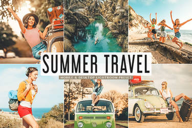 Summer Travel Mobile And Desktop Lightroom Presets
