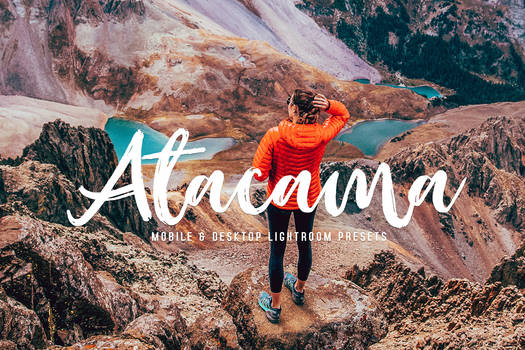 Atacama Lightroom Presets For $1 Mobile And PC