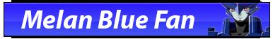 Melan Blue Fan Button