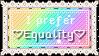 I prefer equality   Stamp by TheSiberianHusky