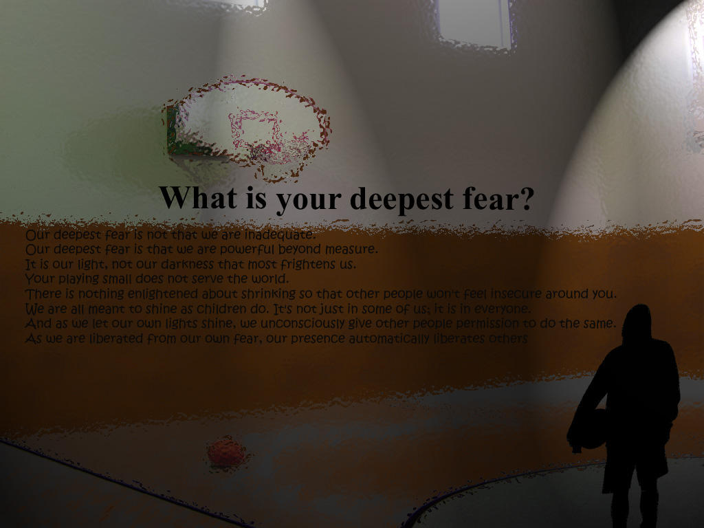 Deepest Fear By Zorkon65 ...  What Is Your Greatest Fear