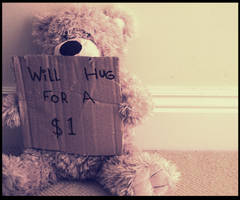 Will Hug For A Dollar by PhotosByMeR93