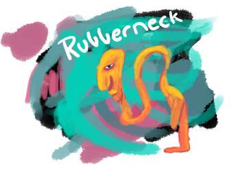 Rubberneck by LionelJitro