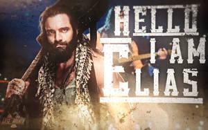 WWE Elias Wallpaper 2018 by LastBreathGFX