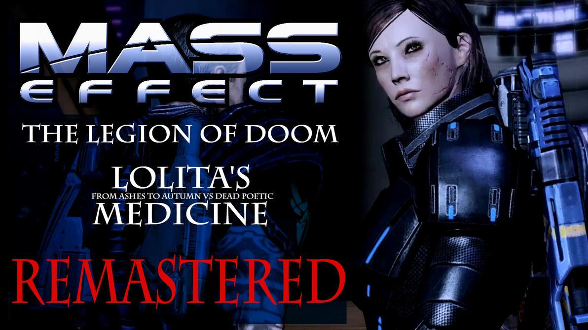 Mass Effect - Lolita's Medicine [REMASTERED] by GothicGamerXIV