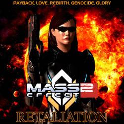 ME 2: Retaliation Soundtrack (Spotify) by GothicGamerXIV