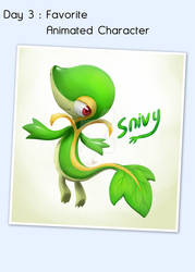 Day 8 -  Favorite Animated Character -  Snivy