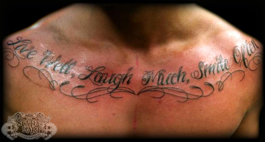 Text on chest by state of art tattoo on deviantart for Chest tattoo writing
