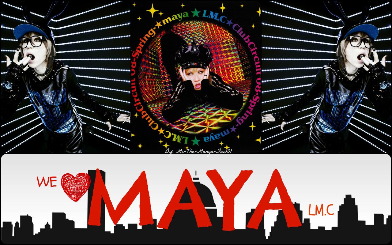 We Love Maya Lm C Wallpaper By Me The Manga Fan101 On Deviantart