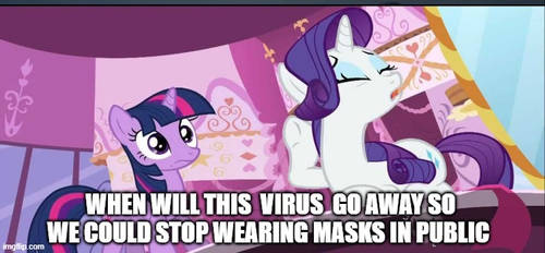 Rarity Being Dramatic About COVID19 Meme