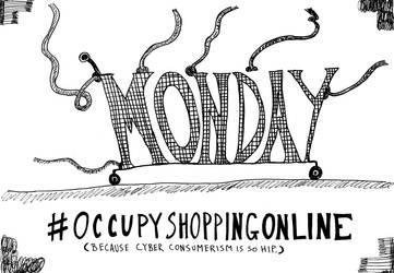 Occupy Cyber Monday cartoon by amazingn3ss
